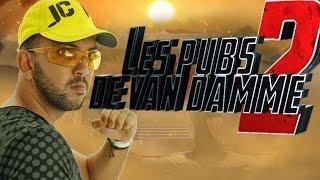 Les pubs de Jean Claude Van Damme 2