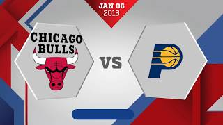 Chicago Bulls vs. Indiana Pacers - January 6, 2018