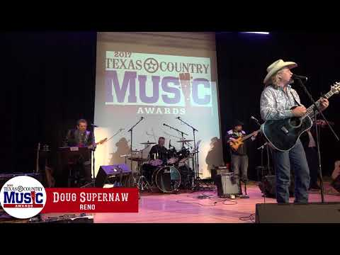 Doug Supernaw - Reno - 2017 Texas Country Music Award Performance