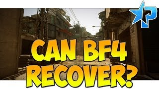 Battlefield 4 Can BF4 Recover