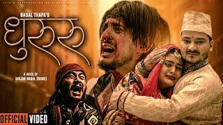 DHURURU | धुरुरु-OFFICIAL MUSIC VIDEO | Badal Thapa |Ft. GB Chiran | Shishir Bhandari | Kritisha KC