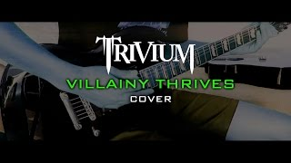 Trivium - Villainy Thrives (Cover)