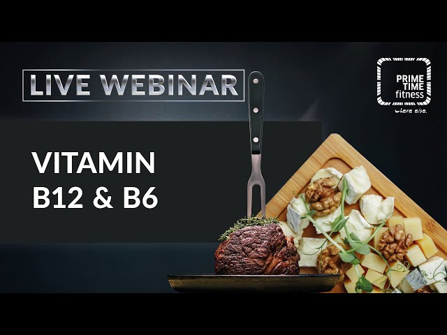 VITAMIN B6 & B12 (live Webinar)