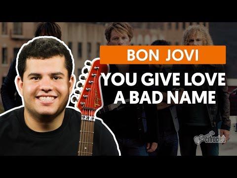 You Give Love A Bad Name - Bon Jovi (aula de guitarra)