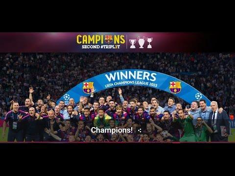 FC Barcelona 2014-2015 : Road to Berlin - Champions of Champions HD