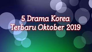 Video 5 Drama Korea Terbaru Oktober 2019 (New Korean Drama Videos to Watch In October 2019) download MP3, 3GP, MP4, WEBM, AVI, FLV November 2019