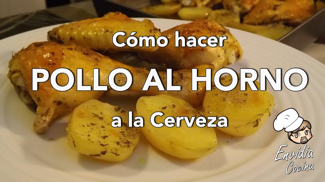 POLLO AL HORNO CON CERVEZA   Receta Fácil, Rápida y Deliciosa ...