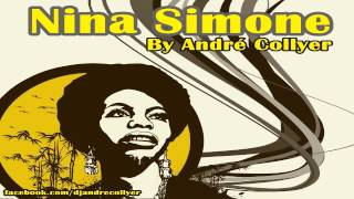 Nina Simone Mix by DJ André Collyer - The best Remix versions of Nina Simone