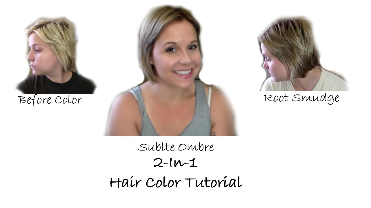 2 In 1 Hair Color Tutorialroot Color Smudge Subtle Ombre Youtube