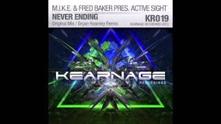 M.I.K.E. & Fred Baker Presents Active Sight - Never Ending(Original Mix)