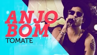 Tomate - Anjo Bom | Nosso Som 2015 ( YouTube Carnaval )
