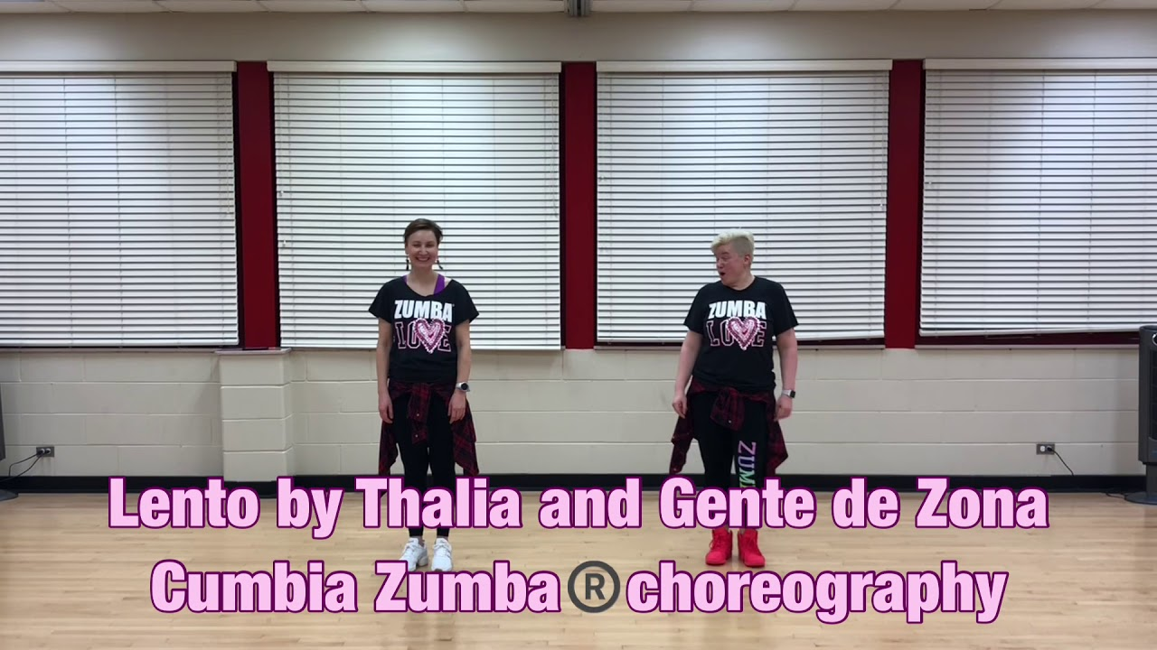Lento by Thalia and Gente de Zona cumbia Zumba®️choreography
