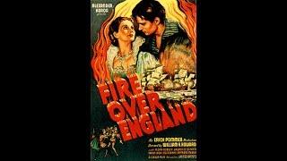 Пламя над островом / Fire Over England - приключенческий исторический фильм