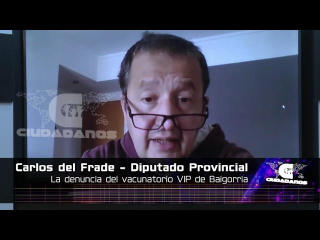 (Anticipo) Carlos del Frade sobre vacunatorio VIP en el Hospital Eva Perón de Baigorria - CIUDADANOS
