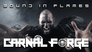 Carnal Forge - Bound in flames (Official Video)