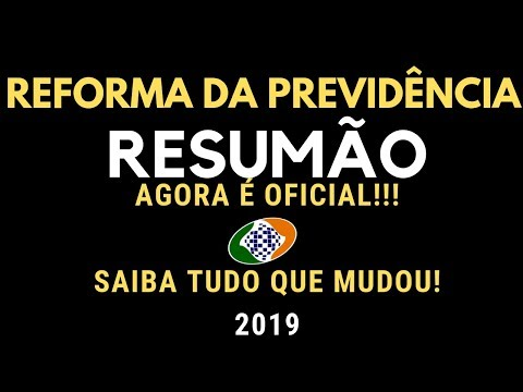 AGORA É OFICIAL! RESUMÃO DA PEC DA REFORMA DA PREVIDÊNCIA 2019! SAIBA TUDO!