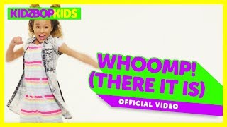 KIDZ BOP Kids –  Whoomp! (There It Is) (Official Music Video) [KIDZ BOP '90s Pop! ]