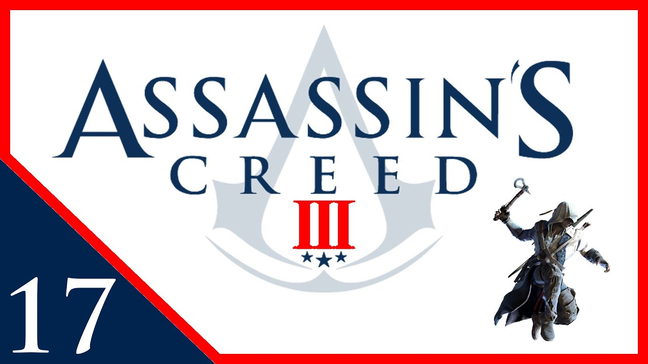Exteamenated Assassin S Creed Iii Remastered Part 17 Youtube
