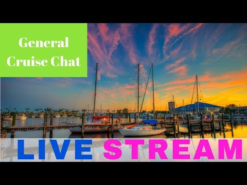 ((( REPLAY ))) LIVE : General Cruise Chat ((( REPLAY ))) [Ep20]