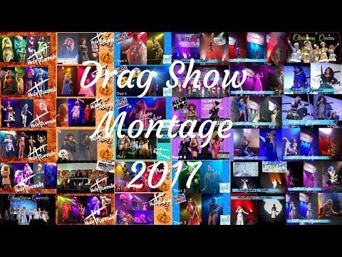Drag Show Montage 2017