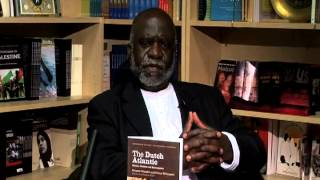 Kwame Nimako - The Dutch Atlantic: Slavery, Abolition and Emancipation