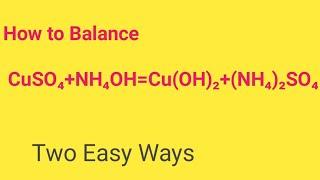 CuSO4+NH4OH=Cu(OH)2+(NH4)2SO4Balanced Equation  Cupper sulphate+Ammonium hydroxide Balanced Equation