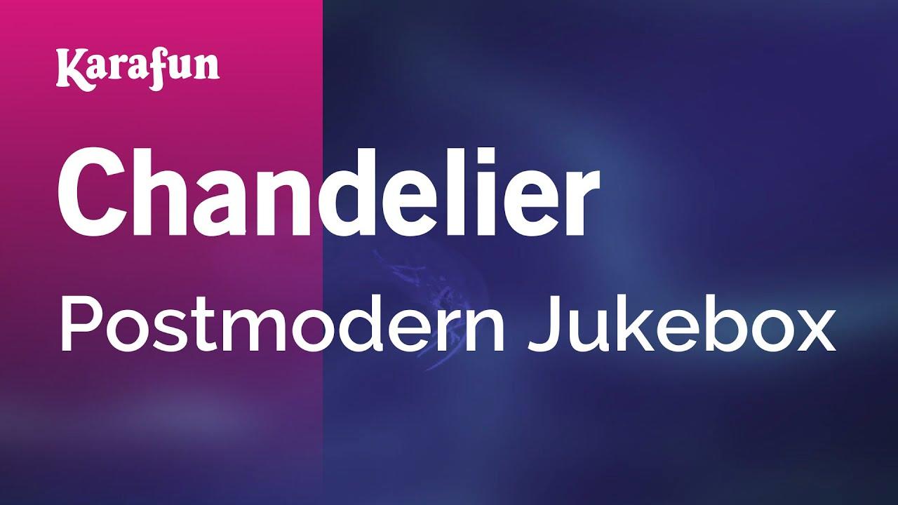 Karaoke Chandelier - Postmodern Jukebox * - YouTube