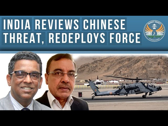 India Reviews Chinese Threat, Redeploys Forces