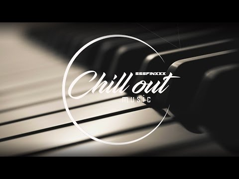BEST Essential Chill - Piano beats (relaxing chill out and lounge music mix) 2017