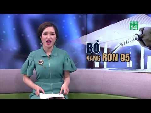VTC14 | Xóa sổ xăng Ron 95: dân không được lợi gì?
