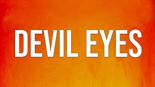 Hippie Sabotage - Devil Eyes (Golden) (Lyrics)