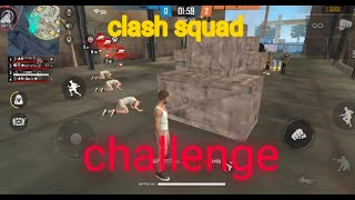 Free fire /clash squad challenge/fun gameplay/#stayhome