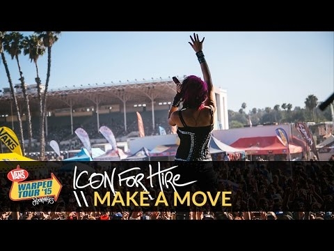 Icon for Hire - Make A Move (Live 2015 Vans Warped Tour)