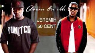 Jeremih Ft 50 Cent - Down On Me (Dirty)
