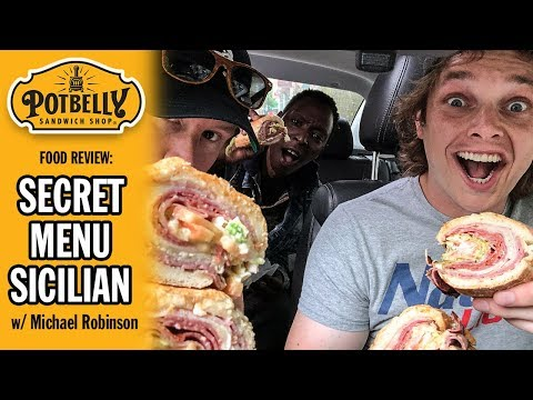 Potbelly's SECRET MENU ITEM Sicilian Sandwich Food Review With Comedian Michael Robinson