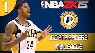 NBA 2K15: Indiana Pacers MyLeague Mode - Introduction [EP1]
