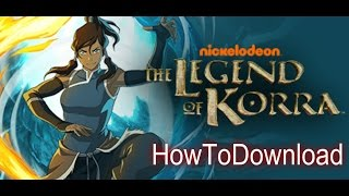 How To Download The Legend of Korra Game In Pc