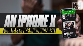 A Very Important Public Service Announcement about the iPhone X