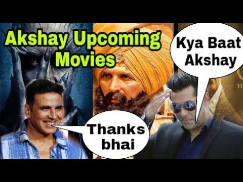 Akshay Kumar Upcoming Top 5 Films, Akshay की आने वाली 5 Superhit Films, Salman को भी हो सकती है जलन