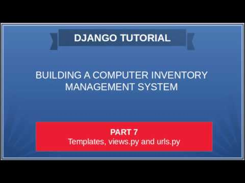 DJANGO - 07 COMPUTER INVENTORY Building your first template