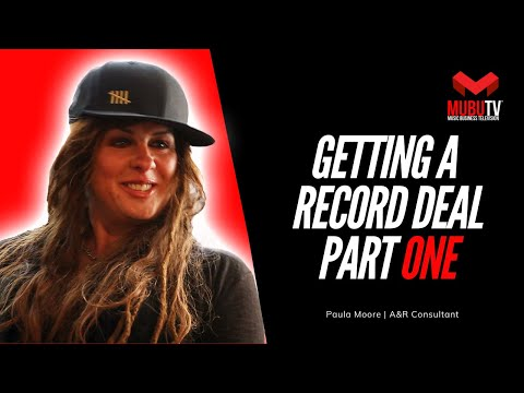 How To Get Signed To A Record Deal  Paula Moore  A&R Consultant  MUBUTV SE. 1 EP.3 Pt.1