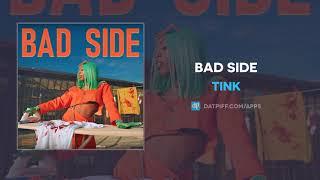 "Tink ""Bad Side"" (AUDIO)"