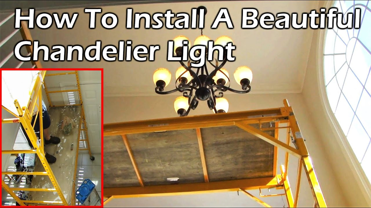 How To Install A Beautiful Chandelier Light In Your Home You