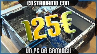 PC GAMING da 100€ ? SFIDA ACCETTATA
