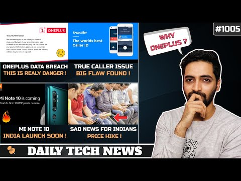 Oneplus Huge Data Breach,Mi Note 10 India Launch,Very Sad News For India,TrueCaller Big Flaw India