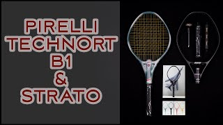 Pirelli Technort B1 & Strato | The Berlin Tennis Gallery