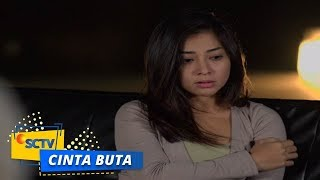 Highlight Cinta Buta - Episode 21 dan 22
