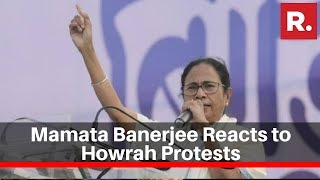 West Bengal Cm Mamata Banerjee Reacts To Violent Protests In Howrah Against Caa