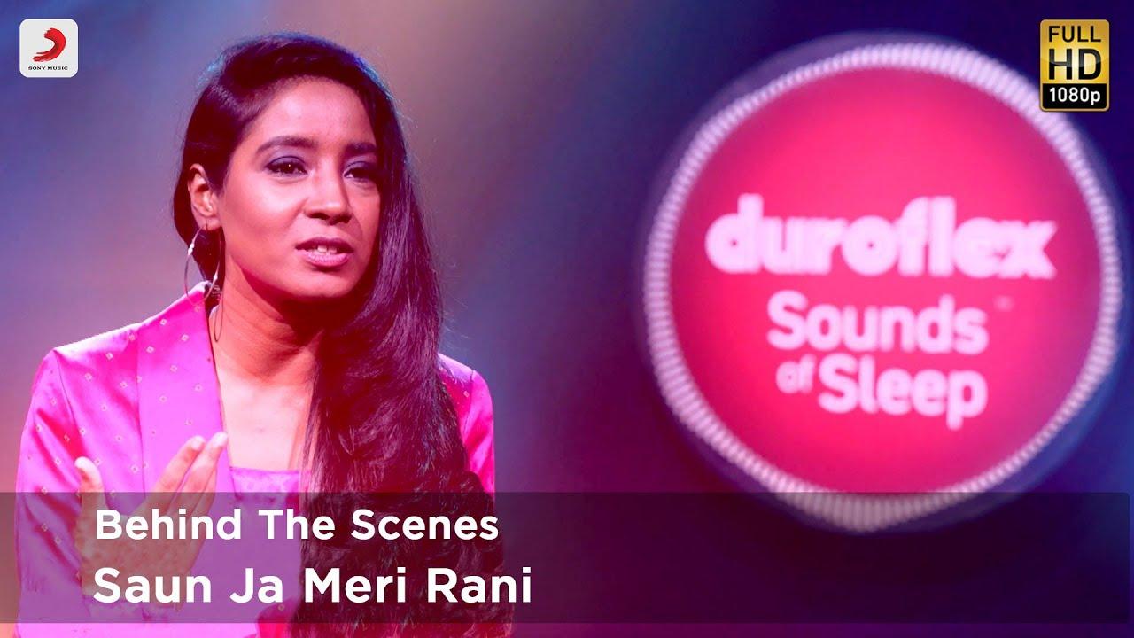 Duroflex Sounds of Sleep – Making of Saun Ja Meri Rani | Shilpa Rao
