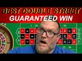 BEST ROULETTE STRATEGY EVER FOR DOUBLE STREETS   GUARANTEED 100%